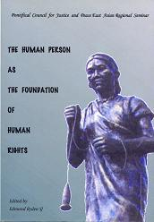 The Human Person as the Foundation of Human Rights 1